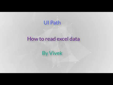 UIPath - How to read Excel Data - YouTube