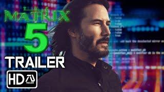 THE MATRIX 4 - Trailer (2021) Keanu Reeves, Laurence Fishburne (Fan Made)