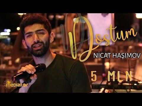 Nicat Haşımov - Dostum (Official Audio Video)