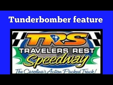 4/14/17 TunderBomber feature at Travelers Rest Speedway