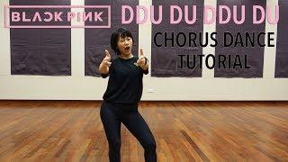 BLACKPINK - '뚜두뚜두 (DDU-DU DDU-DU) CHORUS Dance Tutorial   Mirrored [Charissahoo]