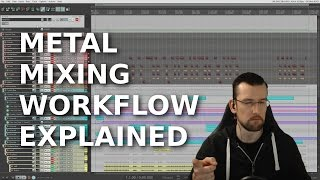 Metal Mixing Workflow Explained