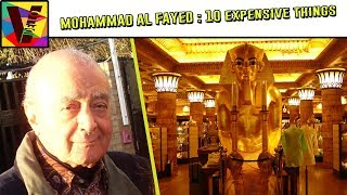 Billionaire Mohammed Al Fayed And 10 Expensive Things He Owns