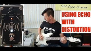 "Pete Thorn's Tone Secrets #1 ""ECHO INTO DISTORTION"""