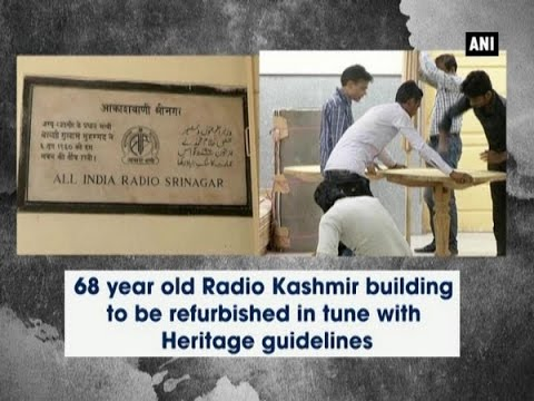 68-year-old Radio Kashmir building to be refurbished in tune with Heritage guidelines - ANI News