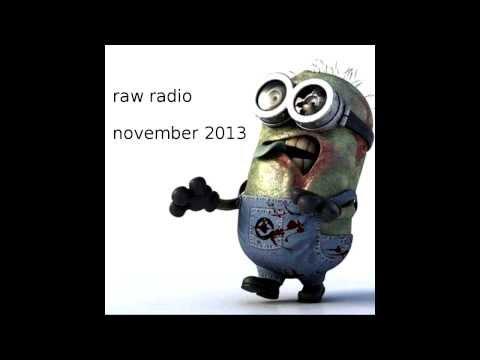 Raw Radio: November 2013
