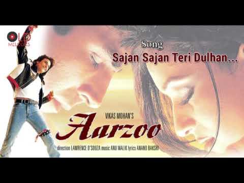 Sajan Sajan Teri Dulhan - Arzoo(1999) HD