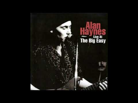 Alan Haynes  - Live At The Big Easy