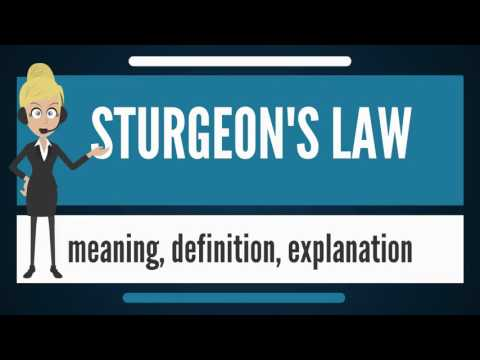 What is STURGEON'S LAW? What does STURGEON'S LAW mean? STURGEON'S LAW meaning & explanation
