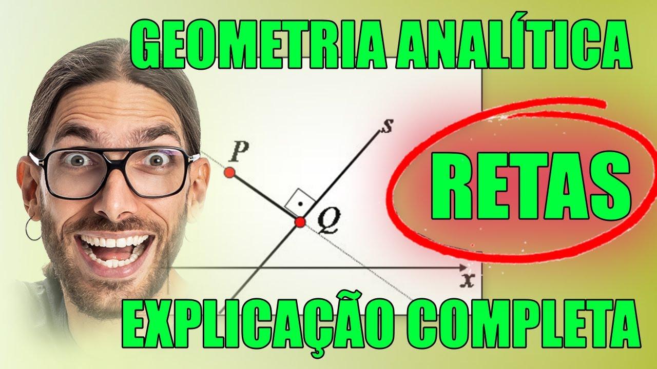 Download Geometria Analítica: Estudo de Retas (Explicação Completa)