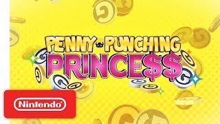Penny Punching Princess - Nintendo Switch - Announcement Trailer