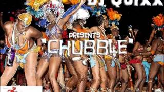 "DJ Quixx presents ""Chubble"" [Burning Flames vs Red Hot Flames Mix]"