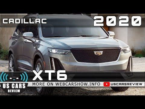 2020 CADILLAC XT6 Review Release Date Specs Prices