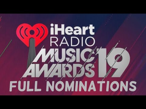 2019 iHeartRadio Music Awards NOMINATIONS | The Full List, Pt. 1 Mp3