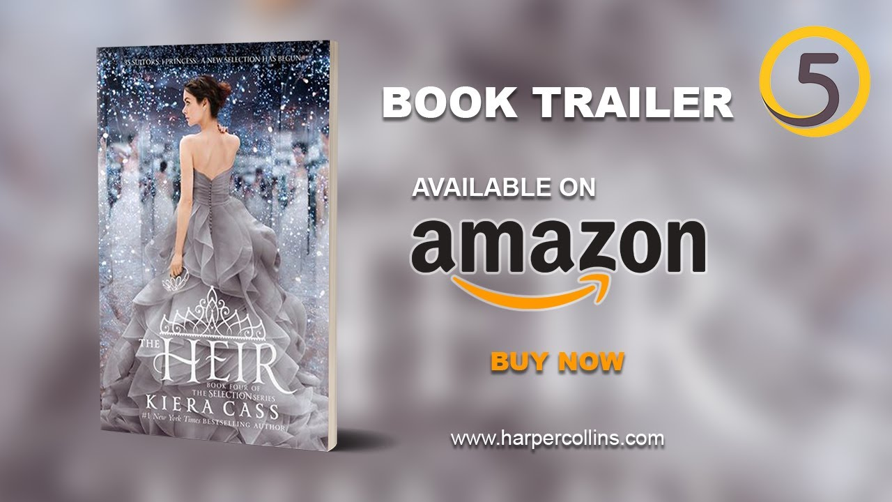 Download THE HEIR by Kiera Cass   Official Book Trailer   The Selection Series