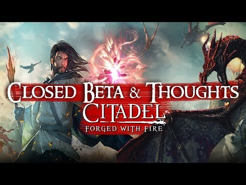 Citadel: Forged With Fire - First Impressions [Closed Beta Gameplay]