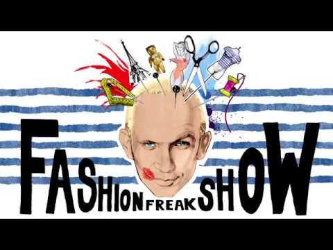 Jean Paul Gaultier Fashion Freak Show – GIRLS