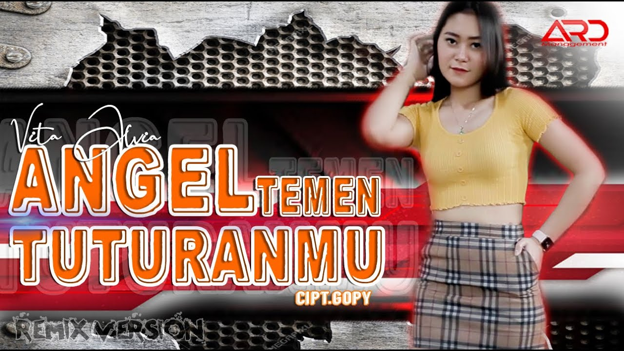 Vita Alvia - Angel Temen Tuturanmu | Remix Version (Official Video)