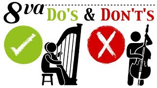 Orchestration Question 13: 8va Do's & Don't's