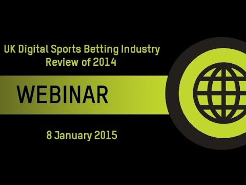 Recorded Webinar: UK Digital Sports Betting in 2014 - A Review of the Year