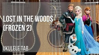 EASY Ukulele Tab: How to play Lost in the Woods (Frozen 2) by Jonathan Groff