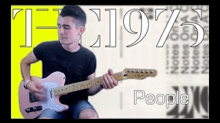 The 1975 - People (Guitar Cover w/ Tabs)