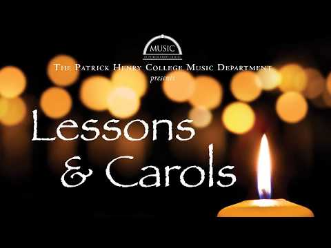 Lessons and Carols 2017 | Patrick Henry College (PHC)