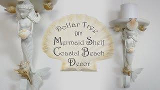 Dollar Tree DIY Mermaid Shelf / Coastal Beach Decor