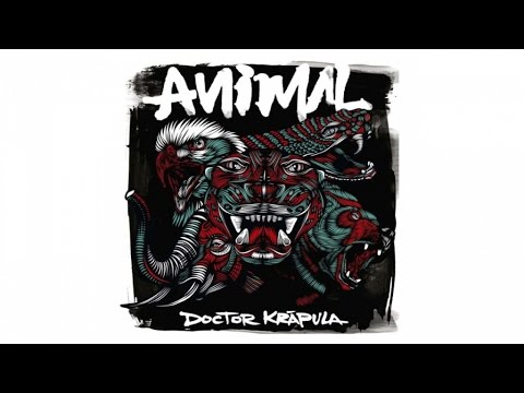 Doctor Krapula - Animal - Álbum Completo (audio)