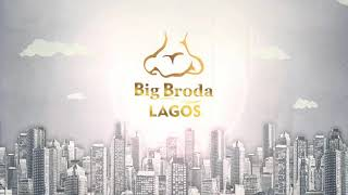 BIG BRODA LAGOS (EPISODE 4) BRODASHAGGI