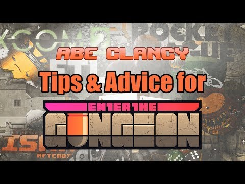 Enter the Gungeon Tips & Advice from Abe Clancy Mp3