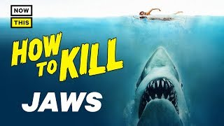 How to Kill Jaws | NowThis Nerd