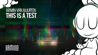 Скачать Armin Van Buuren This Is A Test Extended Mix