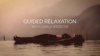 Guided Relaxation with Carla Webster