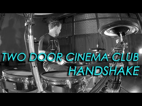 Two Door Cinema Club - Handshake (Tropolis V-Drum Cover)