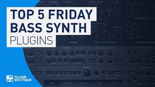 Top 5 Friday | Best VST Plugin InstrumentsSynths for Bass