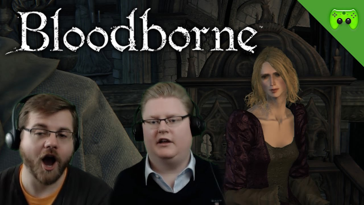 Bloodborne 27 die wanderhure let 39 s play bloodborne for Die wanderhure