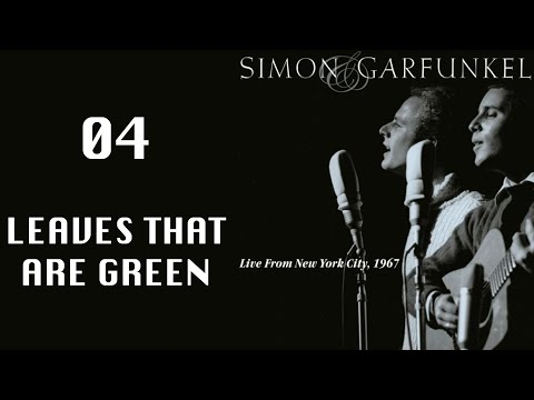 Leaves That Are Green, live 1967, Simon & Garfunkel