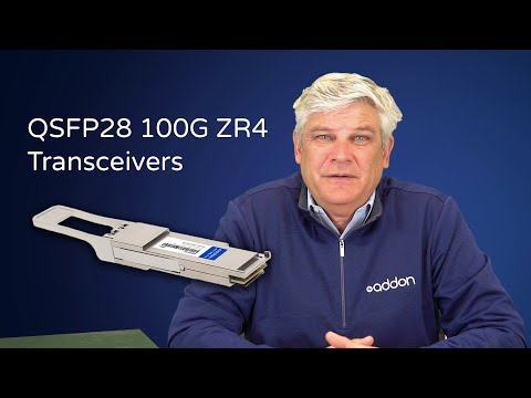 QSFP28 100G ZR4 Transceivers Overview: Main Features and Specifications