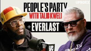 Talib Kweli & Everlast Talk House Of Pain, La Coka Nostra, Eminem Beef | People's Party Full Episode