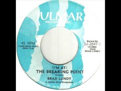 Brad Lundy I'm At The Breaking Point