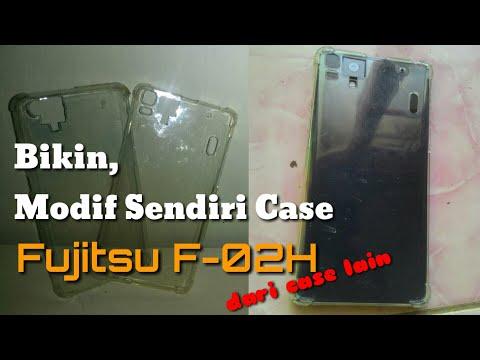 cara-membuat-softcase-fujitsu-f02h-modifikasi-dari-case-lain
