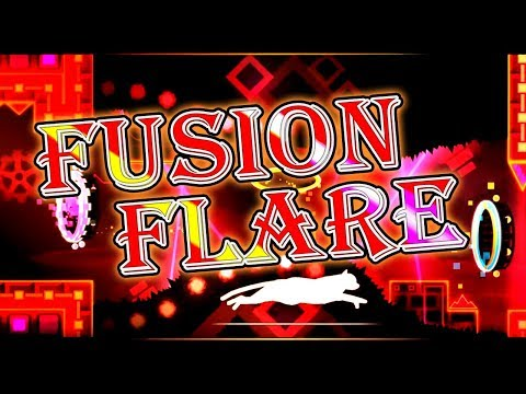 Geometry Dash 2.11 Stream ~ FUSION FLARE BY SKITTEN COMPLETE WITH CLIP CHALLENGE