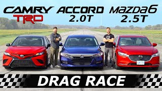 2020 Toyota Camry TRD vs Honda Accord vs Mazda6 // DRAG & ROLL RACE