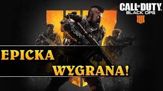 EPICKA WYGRANA! - Call of Duty Black Ops 4