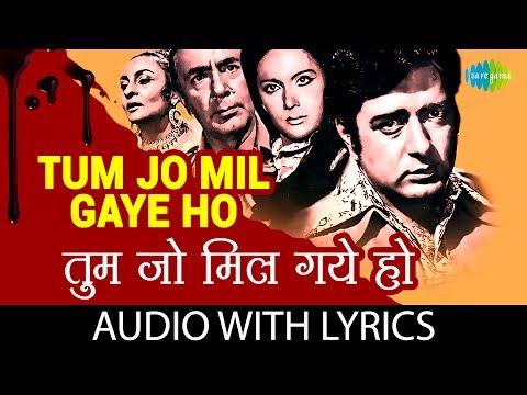 Tum Jo Mil Gaye Ho with Lyric | तुम जो मिल गए हो के बोल | Mohammed Rafi