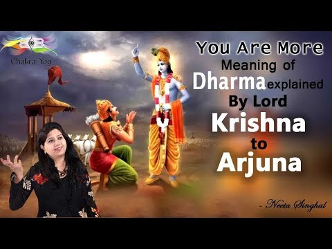You Are More: Meaning Of Dharma Explained By Lord Krishna To Arjuna