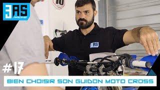 Quel guidon moto cross choisir ? Tuto Moto #17