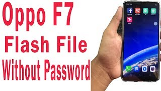 How To Flashing Oppo F7 Mt6771