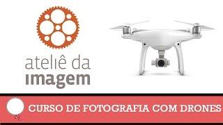 🚪 ONDE FAZER UM CURSO DE FOTOGRAFIA COM DRONES? (CURSO MASTER CARA DA FOTO) 💠